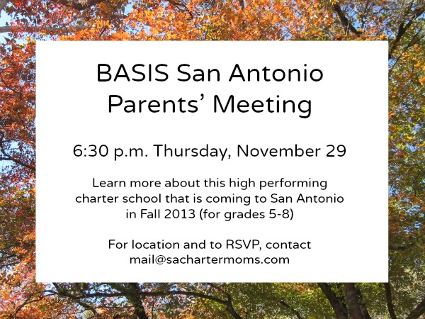 BASIS Schools Inc. charter school San Antonio Texas parents meeting information meeting open house