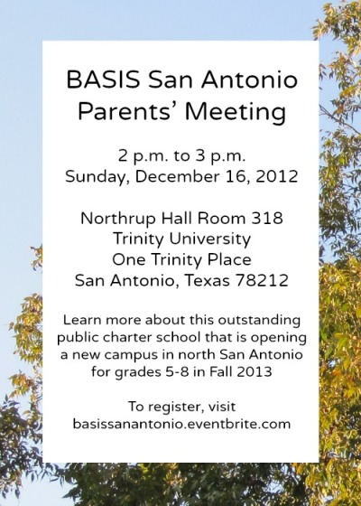 BASIS San Antonio parents' meeting 2 p.m. December 16 at Northrup 318, Trinity University
