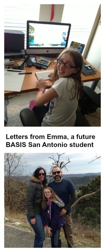 Letters from Emma, future BASIS San Antonio student