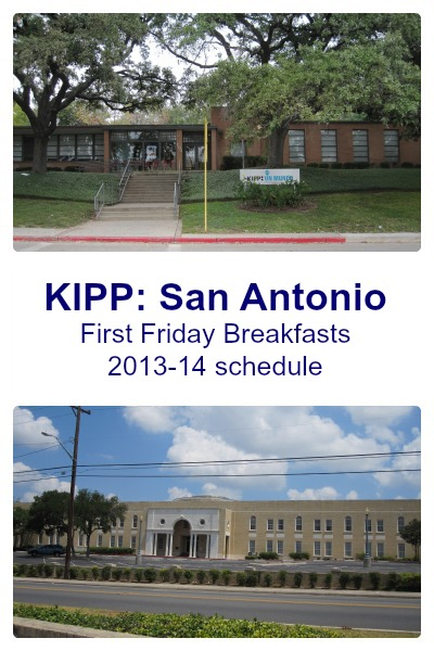 KIPP: San Antonio First Friday Breakfasts schedule for 2013-14 | San Antonio Charter Moms