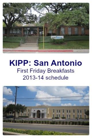 KIPP: San Antonio First Friday Breakfasts schedule for 2013-14 | San Antonio Charter Moms