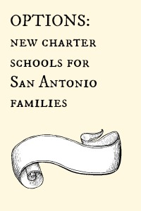 Options: New Charter Schools for San Antonio families | San Antonio Charter Moms