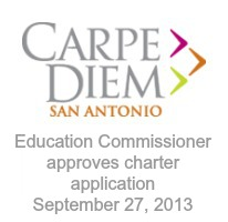 Texas Education Commissioner approves Carpe Diem charter application September 27, 2013 | San Antonio Charter Moms