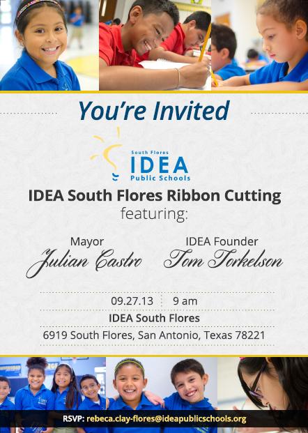 IDEA South Flores ribbon cutting invitation 1 | San Antonio Charter Moms