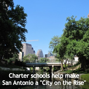 "Charter schools help make San Antonio a ""City on the Rise"" according to Lorenzo Gomez | San Antonio Charter Moms"