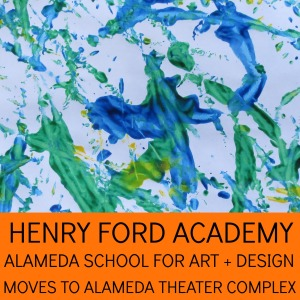 Henry Ford Academy Alameda School for Art + Design moves to Alameda Theater complex | San Antonio Charter Moms