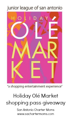 Holiday Ole Market 2013 shopping pass giveaway | San Antonio Charter Moms