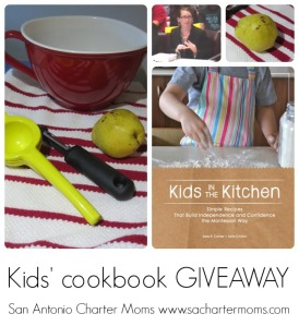 """Kids in the Kitchen"" cookbook giveaway: apply Montessori principles in your own kitchen 