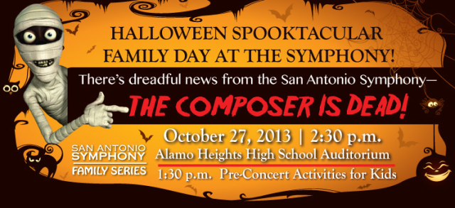 """Giveaway: Four pack of tickets to San Antonio Symphony Halloween Spooktacular """"The Composer Is Dead"""" October 27, 2013   San Antonio Charter Moms"""