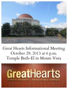 Great Hearts information meeting on October 29, 2013 at 6 p.m. at Temple Beth-El in Monte Vista   San Antonio Charter Moms