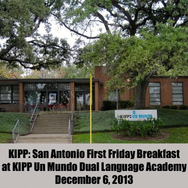 KIPP: San Antonio First Friday Breakfast at KIPP Un Mundo Dual Language Academy on December 6, 2013 | San Antonio Charter Moms