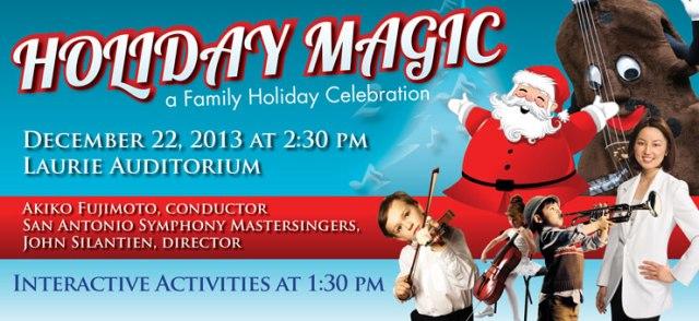 San Antonio Symphony Holiday Magic 2013