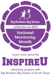 Learn more about the InspireU mentoring program with Big Brothers Big Sisters of South Texas [Sponsored] | San Antonio Charter Moms