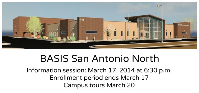 BASIS San Antonio North info session March 17, 2014 at 6:30 p.m. | San Antonio Charter Moms