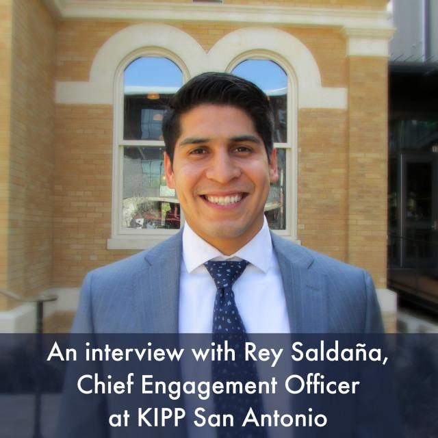 Interview with Rey Saldaña, Chief Engagement Officer, KIPP San Antonio | San Antonio Charter Moms