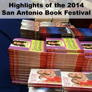 Highlights of the 2014 San Antonio Book Festival | San Antonio Charter Moms