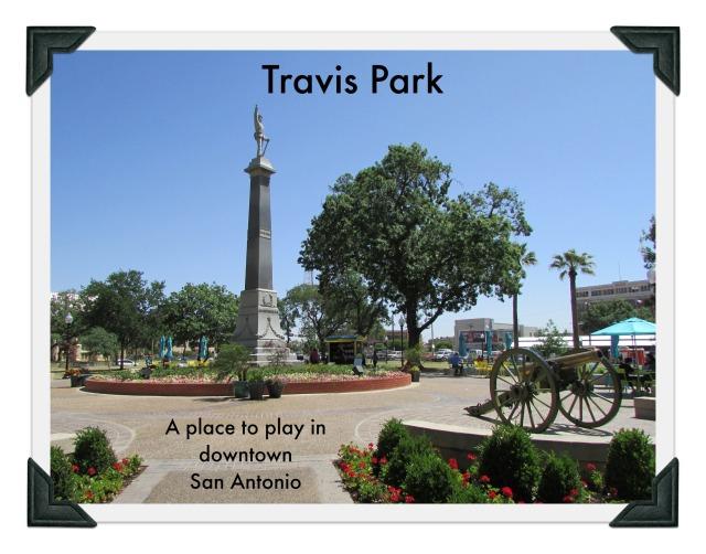 Travis Park in downtown San Antonio | San Antonio Charter Moms