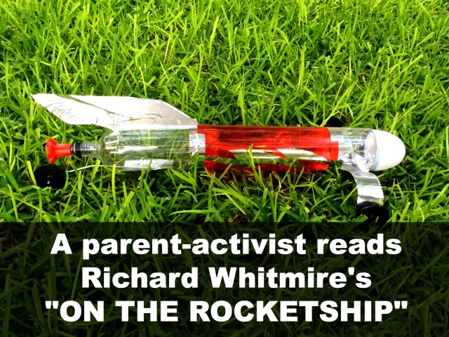 "A parent-activist reads Richard Whitmire's ""On the Rocketship"" 