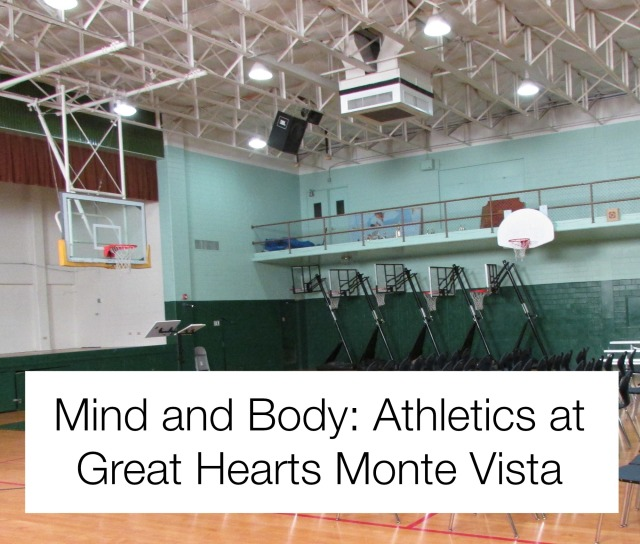 Mind and Body: Athletics at Great Hearts Monte Vista | San Antonio Charter Moms