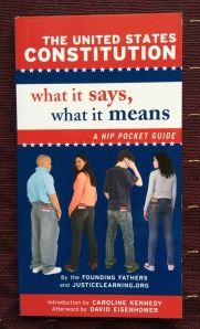 The United States Constitution: What It Says, What It Means: A Hip Pocket Guide | San Antonio Charter Moms