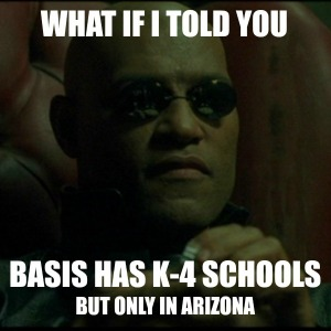 What if I told you BASIS has K-4 schools but only in Arizona | San Antonio Charter Moms