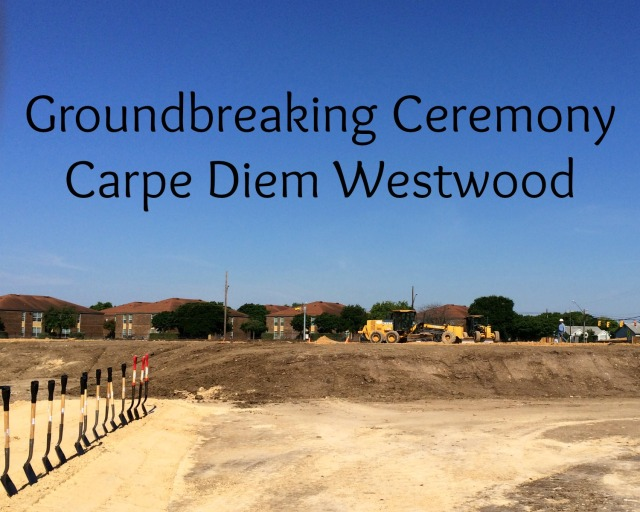 Groundbreaking ceremony at Carpe Diem Westwood | San Antonio Charter Moms