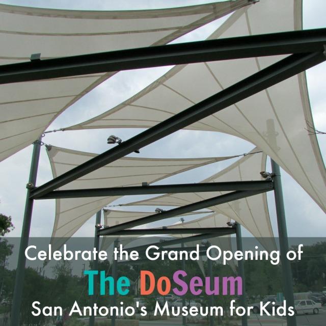 Celebrate the Grand Opening of the DoSeum, San Antonio's New Museum for Kids | San Antonio Charter Moms