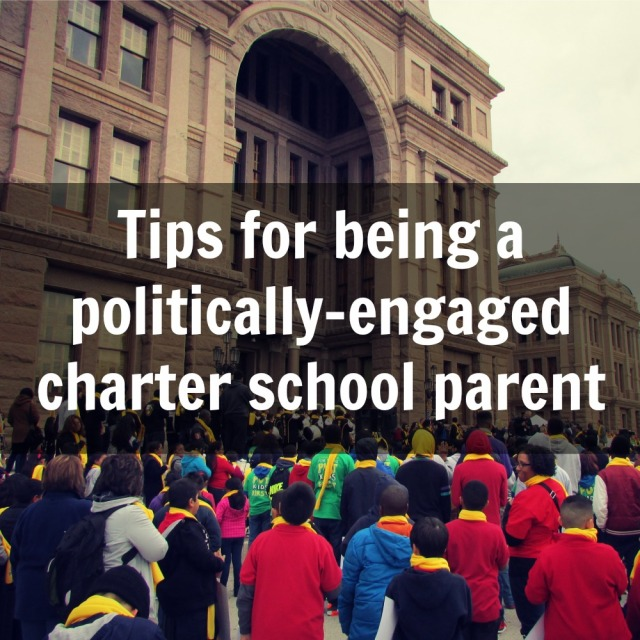 Tips for being a politically-engaged charter school parent    San Antonio Charter Moms
