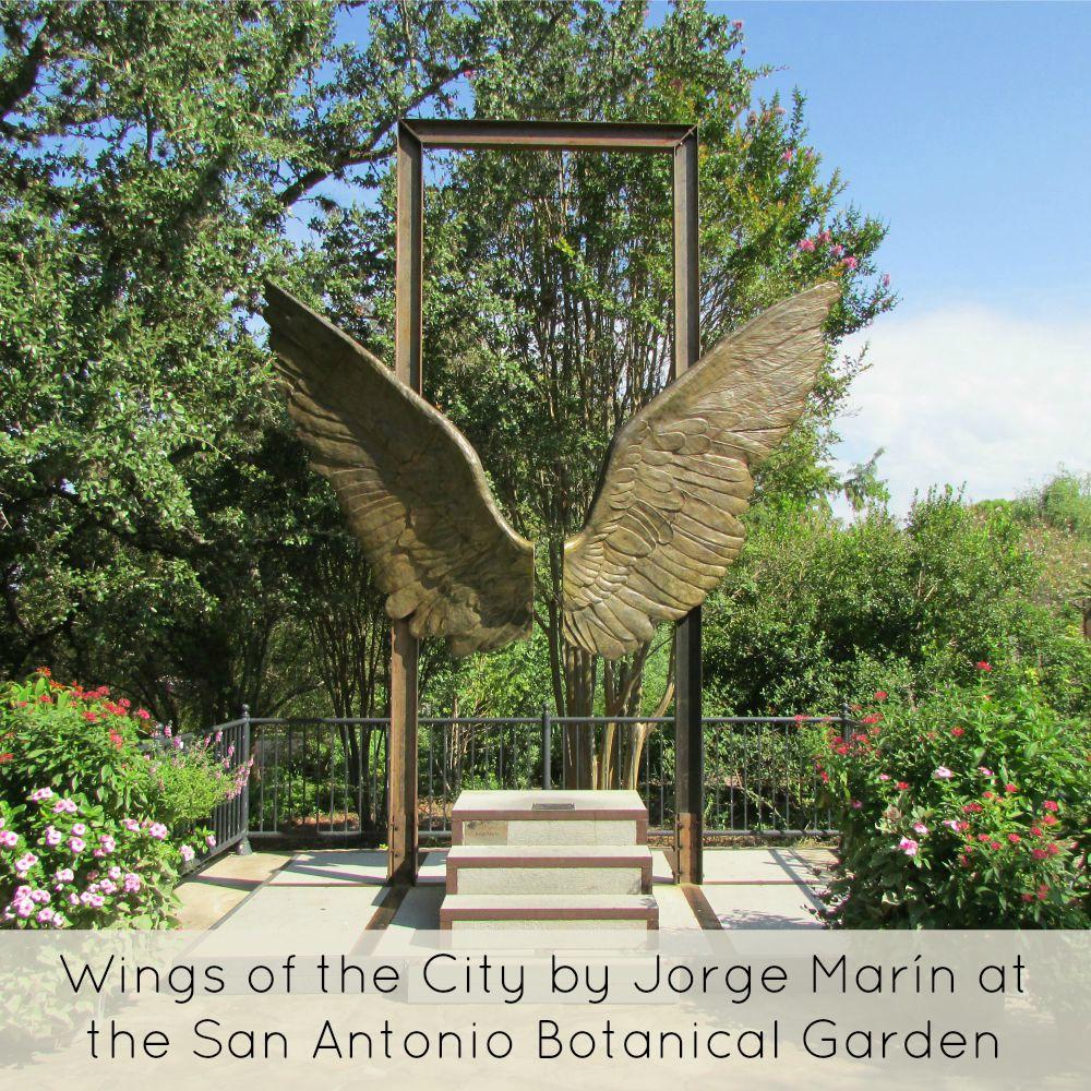 Jorge Mar N S Alas De La Ciudad Wings Of The City At The San Antonio Botanical Garden