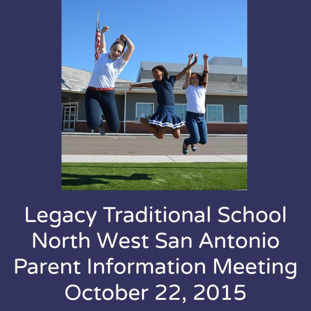 Legacy Traditional School North West San Antonio parent information meeting on October 22, 2015 | San Antonio Charter Moms