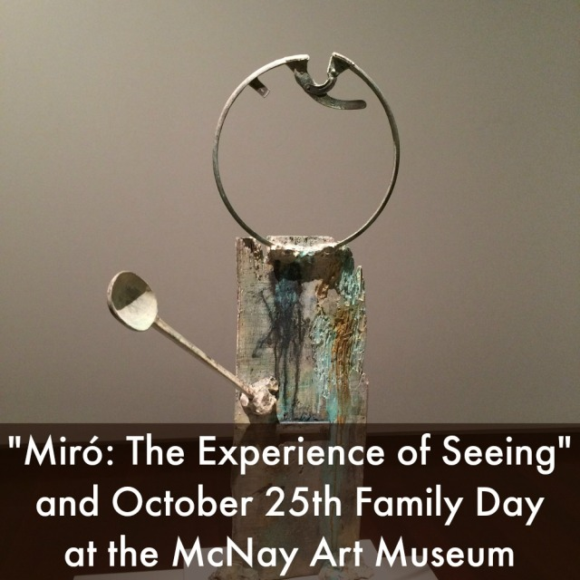 """Miró: The Experience of Seeing"" and October 25th Family Day at the McNay Art Museum 